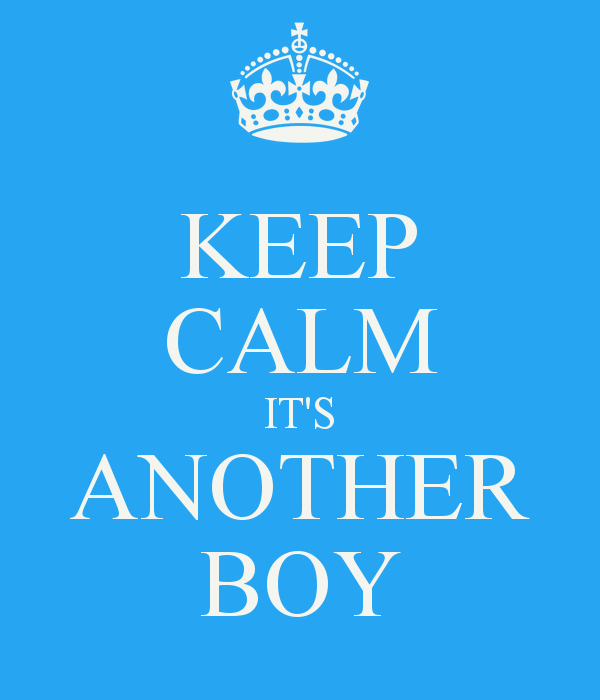 keep-calm-it-s-another-boy-4.png